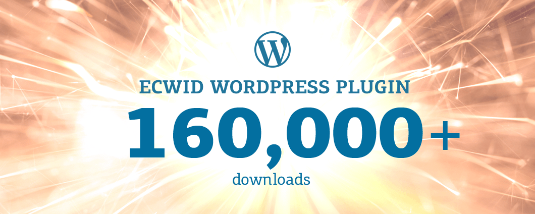 Milestone: Ecwid WordPress.org plug-in hits 160000 downloads